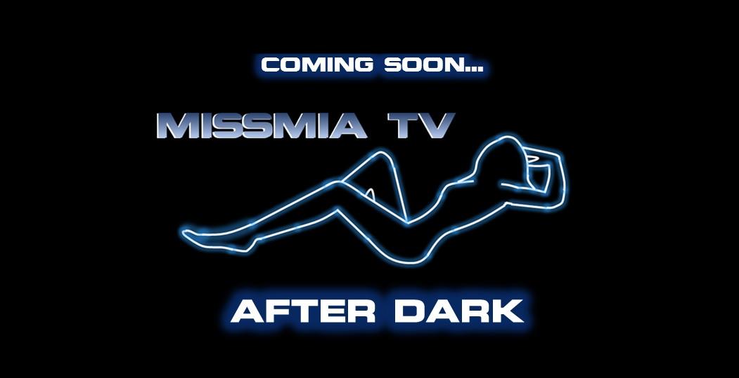 MissMiaTV After Dark